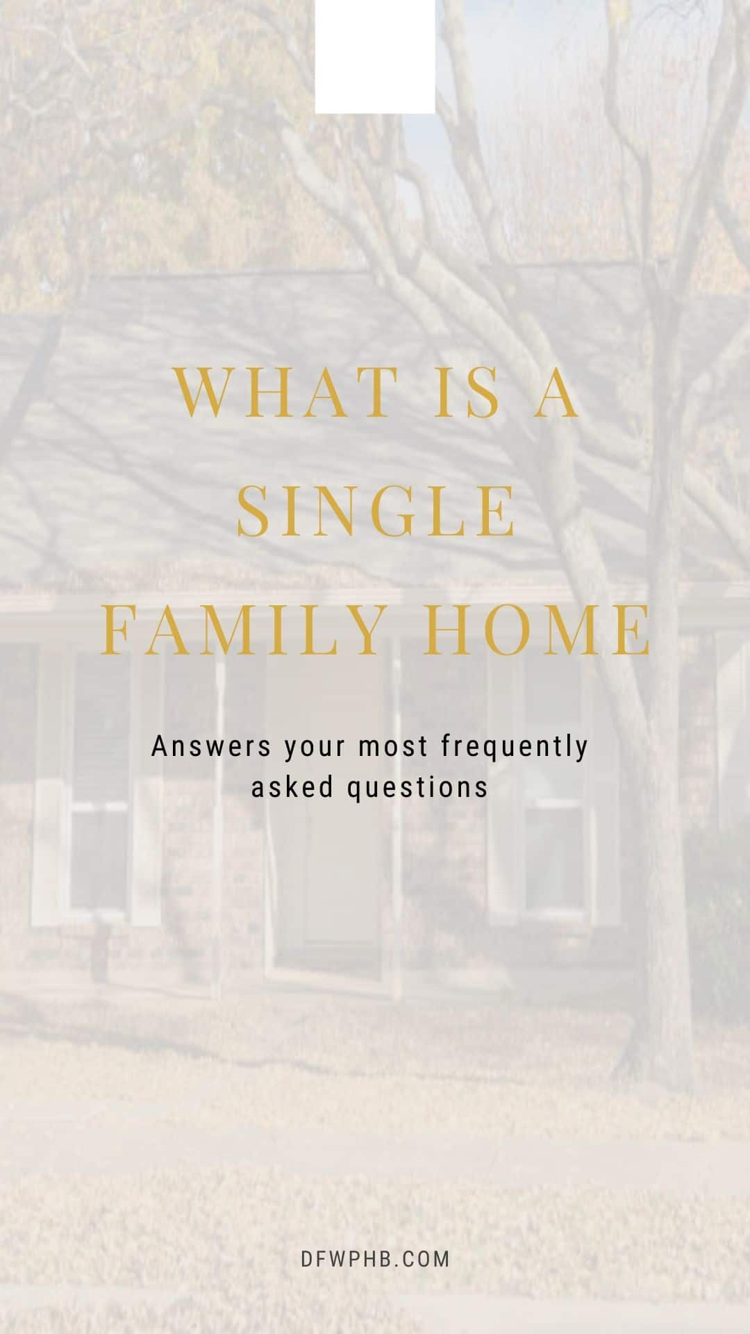 Image of a guide that discusses what is a single family home